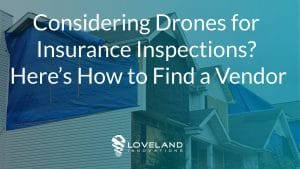 Drones for Insurance Inspections