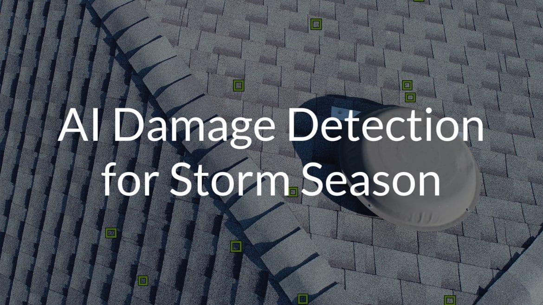 Damage Detection for Storm Season