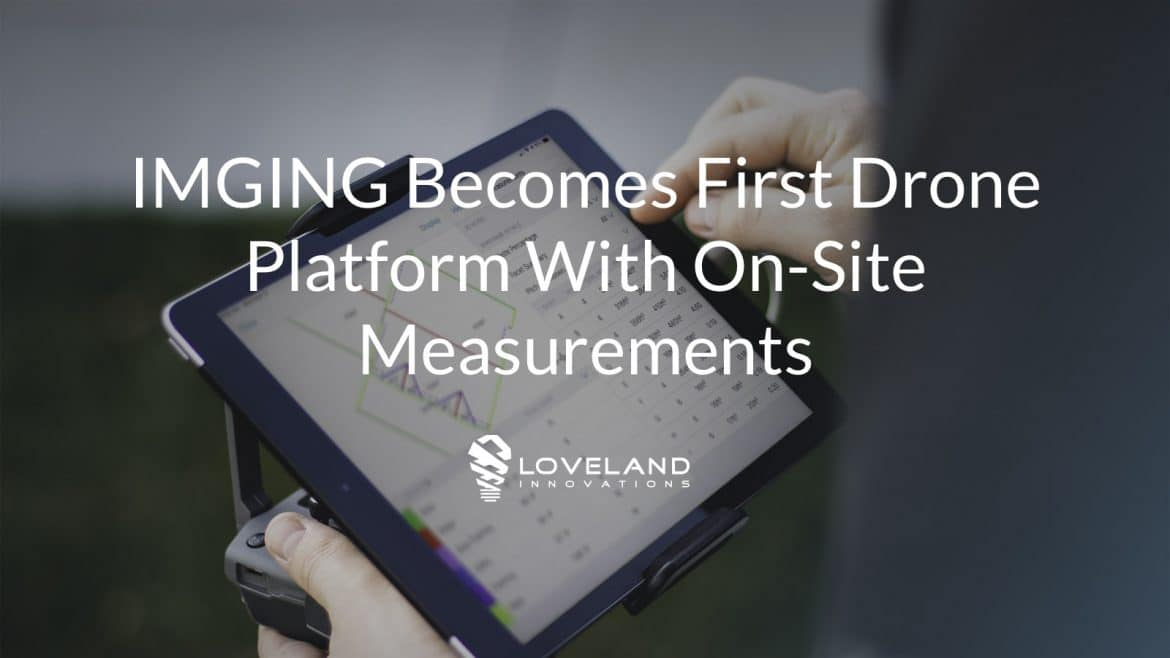 IMGING provides measurements on-site