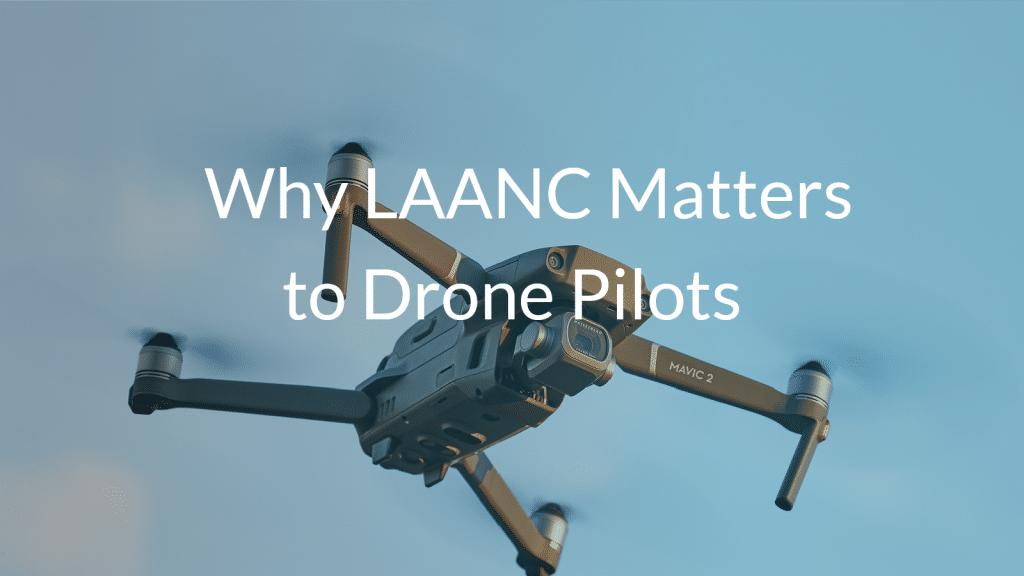 LAANC Pilot