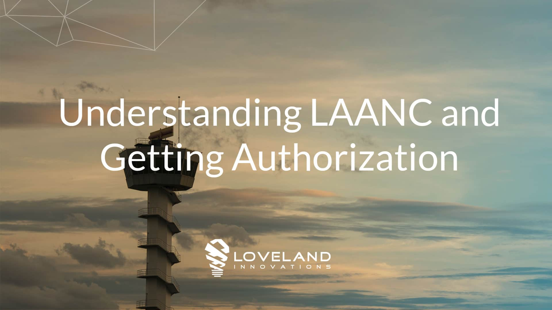 Getting LAANC Authorization IMGING