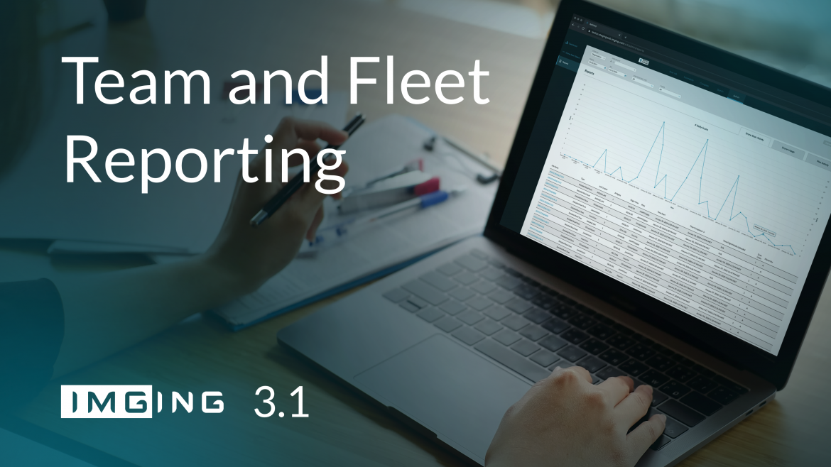 IMGING 3.1 Release Team and Fleet Reporting