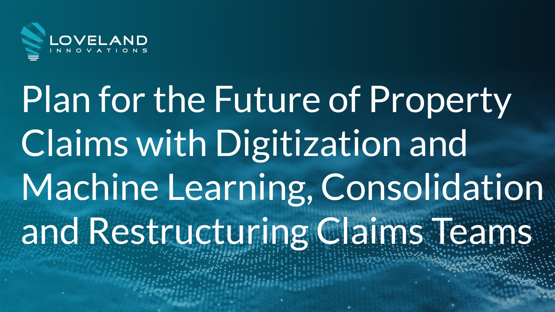 digitization of insurance property claims